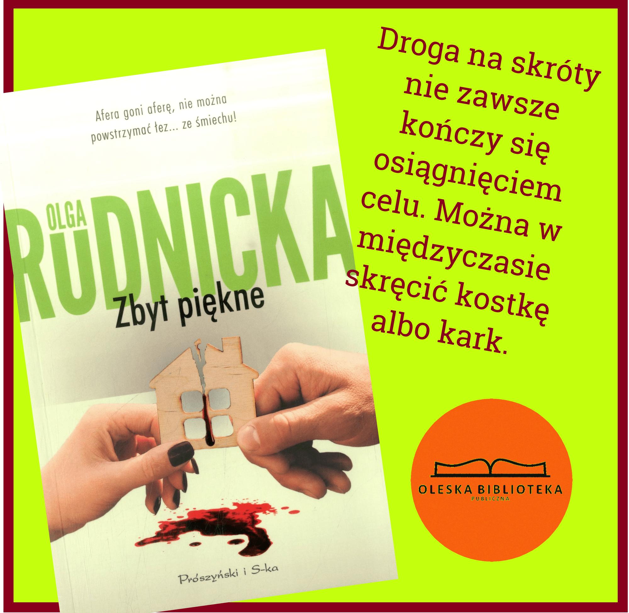 Olga Rudnicka - cytaty