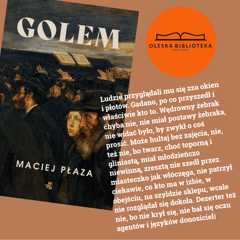 Maciej Płaza: Golem, fragment