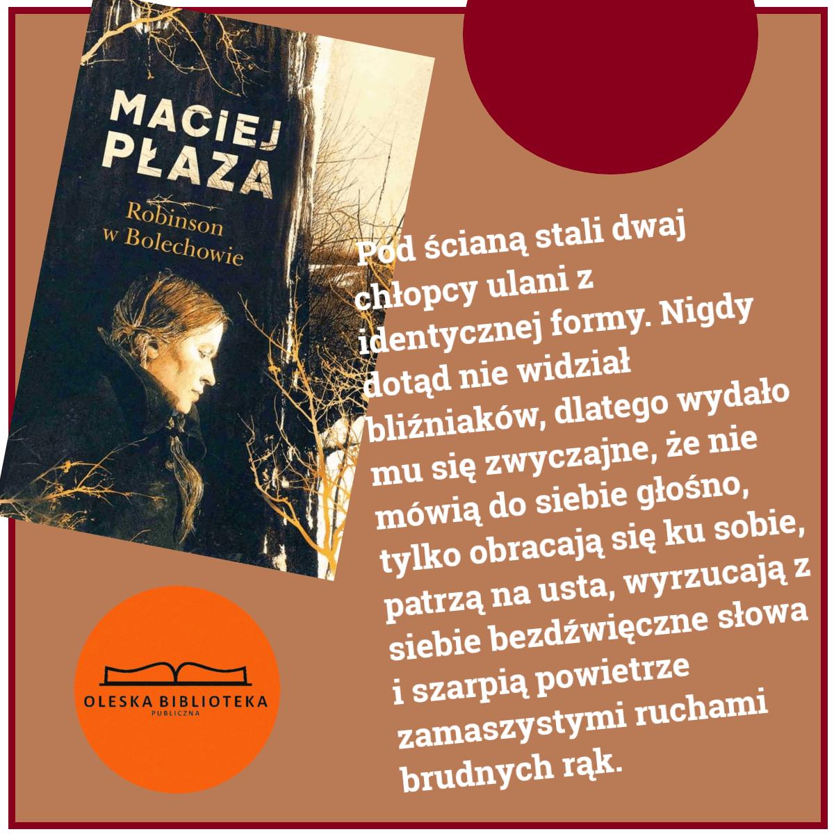 Maciej Płaza - Robinson w Bolechowie - cytat